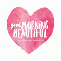 Good Morning Beautiful. I love you. Hope you are having a great day!!  Hope to hear from you soon.