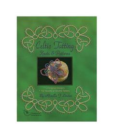 Celtic Tatting Knots & Patterns