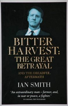 Ian Smith, All Nature, African History, Betrayal, Fun Facts, Poems, Peace, Memories, Teaching