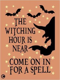 Primitive STENCIL, THE WITCHING HOUR IS NEAR Halloween Witch Bats Welcome  #AmericanaPrimitiveStencils
