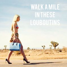 Walk a mile in these Louboutins - Iggy Azalea