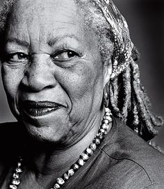 """If there is a book that you want to read, but it hasn't been written yet, you must be the one to write it.""-Toni Morrison"