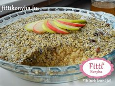 Fitti Konyha: Fitti almás köles - Egészséges reggeli Gluten Free Recipes, Vegan Gluten Free, Vegan Recipes, Cooking Recipes, Paleo, Healthy Cake, Healthy Sweets, Healthy Breakfasts, Crossfit Diet
