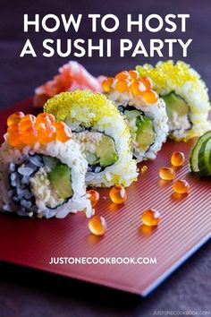 A comprehensive guide to host a sushi party. Learn how to make sushi rice, selection of sushi to serve, equipment, snack & beverage ideas and many other useful tips for a successful sushi feast. Sushi Recipes, Asian Recipes, Cooking Recipes, Asian Foods, Healthy Recipes, Drink Recipes, Easy Recipes, Popular Recipes, California Roll Recipes