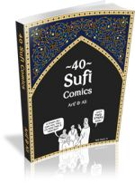 Sufi Comics - Comics for the Soul - Spiritual Islamic Comics