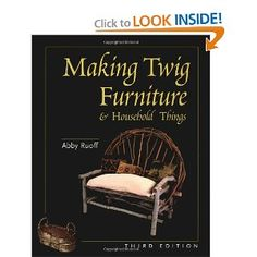 Making Twig Furniture and Household Things