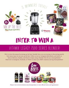 Love Beets Mix Up the Beet Sweepstakes! Win One of Five Vitamix Legacy Series 7500 Blenders AND a Year's Worth of Products! Ends 10/31
