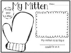 Two activities included: Writing activity-My mitten is so big a ______ could fit in it. Animals and mitten included for retell activity.