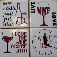 Wine Coaster - Wine Pun Coasters - Wine Time Coasters More