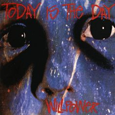 Spoonful Of Tar: Today Is The Day - Willpower. One of the greatest albums of all time. A total noise rock classic. http://spoonfuloftar.blogspot.co.uk/2014/01/today-is-day-willpower.html