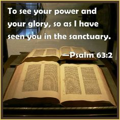 """""""AMERICA NEEDS CHRIST'S POWER AND GLORY""""  Psalms  63:2 To see thy power and thy glory, so as I have seen thee in the sanctuary."""