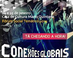 Conexões Globais em Porto Alegre - http://wp.clicrbs.com.br/vanessanunes/2014/01/22/dica-de-evento-conexoes-globais-no-proximo-final-de-semana-em-porto-alegre/?topo=13,1,1,,,13#.UuHBGWTnaTc
