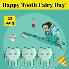 22nd of August is National Tooth Fairy Day!  Dentist Warrnambool Dentist Day, Dentist Near Me, Dental Health, Dental Care, Oral Health, Dental Emergency, Free Dental, Dental Services, Cosmetic Dentistry
