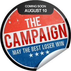 The Campaign Coming Soon