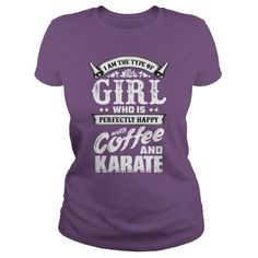 Happy with coffee and Karate - Martial Arts T-Shirt   #karate #girl