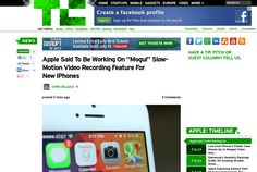 http://techcrunch.com/2013/07/09/apple-said-to-be-working-on-mogul-slow-motion-video-recording-feature-for-new-iphones/ ... | #Indiegogo #fundraising http://igg.me/at/tn5/