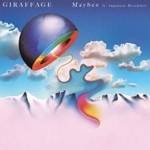 Image result for giraffage maybes