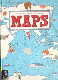Maps by Alexsandra and Daniel Mizielinski via fromtheshelf: Perfect for: Anyone, especially those who love maps and geographical information. #Books #Kids #Geography #Maps