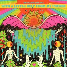 """Listen: The Flaming Lips, Miley Cyrus, and Moby´s """"Lucy in the Sky With Diamonds"""" Cover. The Flaming Lips' guest-filled full-album cover of the Beatles' 196 The Flaming Lips, Psychedelic Art, Lonely Heart, Hippie Art, Art Graphique, The Beatles, Album Covers, Book Covers, Cover Art"""