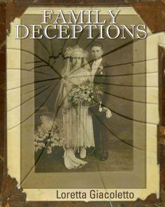 FAMILY DECEPTIONS by Loretta Giacoletto, http://www.amazon.com/dp/B004GUSASE/ref=cm_sw_r_pi_dp_EE1Krb1W773AM   Free!