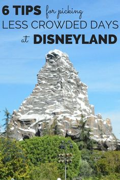 6 Tips for Picking Less Crowded Days at Disneyland: Tips and tricks for finding the slower days and best times of year to visit Disneyland so you can beat the crowds.
