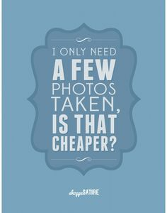 Photography Humor | The Crap Photographers Have To Deal With From Make Use Of