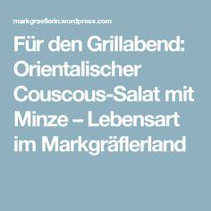 Für den Grillabend: Orientalischer Couscous-Salat mit Minze – Lebensart im Markgräflerland