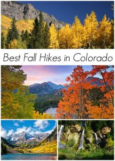 Best fall hikes in Colorado: 1.) Maroon Bells - Aspen, Colorado.  2.) Piney Lake - Eagle, Colorado.  3.) Bear Lake - Estes Park, Colorado.  4.) Abyss Lake - Jefferson, Colorado.  5.) Rifle Falls - Rifle, Colorado