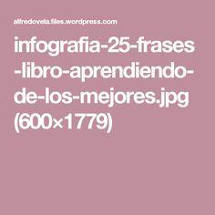 infografia-25-frases-libro-aprendiendo-de-los-mejores.jpg (600×1779)