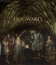 The Hogwarts Ghosts