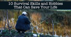 10 Survival Skills And Hobbies That Can Save Your Life	►►	http://off-grid.info/blog/10-survival-skills-and-hobbies-that-can-save-your-life/?i=p