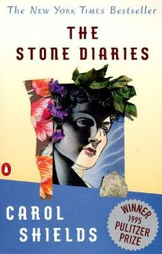 The Stone Diaries by Carol Shields. Pulitzer Prize for Fiction, 1995. http://libcat.bentley.edu/record=b1080724~S0