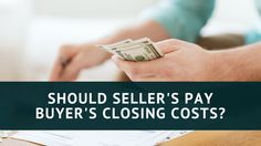 Should Sellers pay Buyer's Closing Costs? #azmegahomes #realestate http://www.jonmillerhomes.com/sellers-pay-buyers-closing-costs/