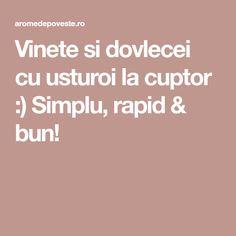 Vinete si dovlecei cu usturoi la cuptor :) Simplu, rapid & bun!