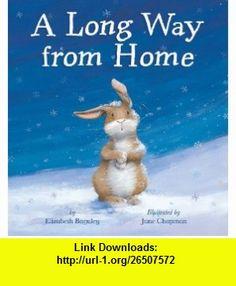 A Long Way from Home Elizabeth Baguley, Jane Chapman , ISBN-10: 1589250745  ,  , ASIN: B005Q78Y64 , tutorials , pdf , ebook , torrent , downloads , rapidshare , filesonic , hotfile , megaupload , fileserve