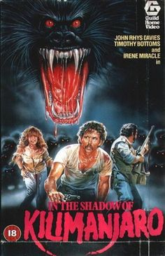 In the Shadow of Kilimanjaro Hd Movies, Movies And Tv Shows, Movie Tv, Timothy Bottoms, Kilimanjaro, Baboon, Staying Alive, Hd 1080p, Horror