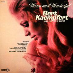 Bert Kaempfert and his Orchestra - Warm and Wonderful (1969)