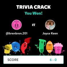 @brenbren.201 just won a game against Joyce Keen in Trivia Crack!