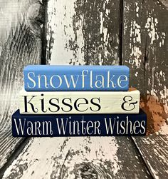 Snowflake Kisses and Warm Winter Wishes - Winter Home Decor - Winter Decorations - Shelf Sitters - Wood Blocks - Christmas Decorations - by BoardsAndBurlapDecor on Etsy