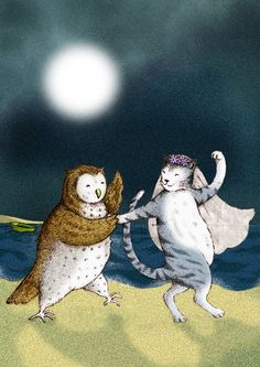 """And they danced by the light of the moon..."" from 'The Owl and the Pussy-Cat' (poem by Edward Lear)"