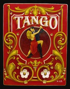 Fileteado Tango Art, Tattoo Signs, Retro Pictures, Exotic Dance, Signwriting, Vintage Typography, Tole Painting, Future Tattoos, Painted Signs