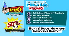 ╰☆╮FATZO Party Factory Ultimate Fiesta Promo╰☆╮ 50% off on balloon arrangements and decorations! Book now before it's gone! #fatzofunfactory #partyideas #partygalore #balloonarrangement #events