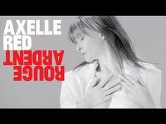 album Rouge Ardent,Axelle Red - TITRE : ROUGE ARDENT - ARTISTE INTERPRETE : AXELLE RED - AUTEUR / COMPOSITEUR : AXELLE RED / AXELLE RED - REALISATEUR : PAUL RITTER - COPYRIGHT : MUSIC AND ROSES, UNE LICENCE EXCLUSIVE DE NAÏVE