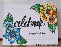 Efrat's cheery card features a bold sentiment from Super Script, and gorgeously colored flowers from Hennah Elements.  We also love the stitched frame!