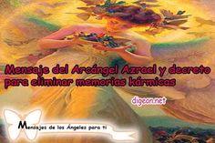 Mensaje del Arcángel Azrael y decreto para SANAR MEMORIAS KÁRMICAS + decreto para ENCONTRAR UN…