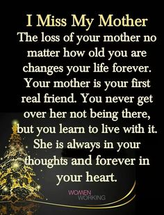 This is so true 😪 miss my mom quotes, miss u mom, love you Miss My Mom Quotes, Mom In Heaven Quotes, Mom I Miss You, Missing Mom In Heaven, Mother Daughter Quotes, Grief Quotes Mother, Child Quotes, Son Quotes, To My Mother