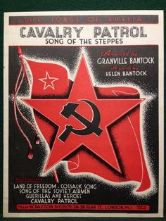 The Songs Of Russia Cavalry Patrol Song Of The Steppes - 1944 - Bantock - Paxton