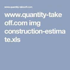 www.quantity-takeoff.com img construction-estimate.xls