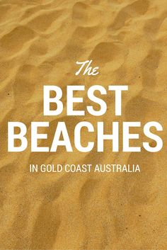 Brilliant beaches, beautiful people, sun, sand and surf: the Gold Coast is an iconic Australian destination not to be missed. Click through to post for the best beaches.
