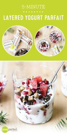 There's something about a fresh morning dish that just starts our day off right. To do just that—while still sticking to your New Year's goals—check out this recipe for a 5-Minute Layered Yogurt Parfait made with ZonePerfect® Double Dark Chocolate or Chocolate Peanut Butter Nutrition Bars! Smarter breakfast or snack choices have never been so tasty.